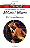 img - for The Valquez Seduction (Harlequin Presents\The Playboys of Argen) book / textbook / text book