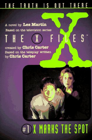 Image for X Files #01 X Marks the Spot (X Files Middle Grade)