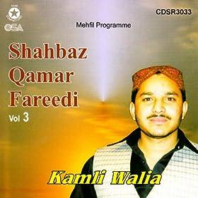 Amazon.com: Kamli Walia Vol 3: Shahbaz Qamar Fareedi: MP3