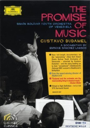 Dudamel - the Promise of Music (Bolivar, Yo of Venezuela) [DVD] [2008]