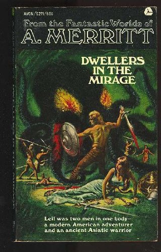 Dwellers in the Mirage, A. MERRITT