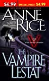 The Vampire Lestat (Vampire Chronicles) (0345476883) by Anne Rice