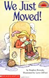 We Just Moved (Scholastic Readers)