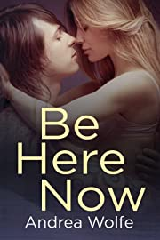 Be Here Now (New Adult Contemporary Romance)