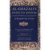 Al-Ghazali's Path to Sufism: His Deliverance from Error (al-Munqidh min al-Dalal) ~ Ghazzali