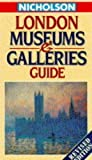 Nicholson London Museums and Galleries Guide (0702827193) by Duncan, Andrew