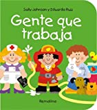 Gente Que Trabaja/ People at Work (Chiquitos) (Spanish Edition)