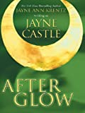 After Glow (1587247291) by Castle, Jayne