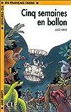 echange, troc Jules Verne - Cinq semaines en ballon, niveau 1
