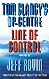 Jeff Rovin Tom Clancy's Op-Centre: Line of Control