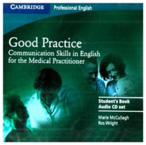 Good Practice 2 Audio CD Set: Communication Skills in English for the Medical Practitioner (Cambridge Professional Engli