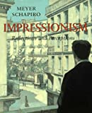 Impressionism: Reflections and Perceptions (0807614203) by Schapiro, Meyer