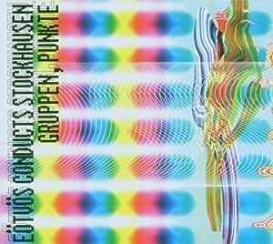 Karlheinz Stockhausen: Gruppen / Punkte