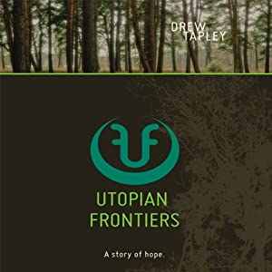 Utopian Frontiers Audiobook