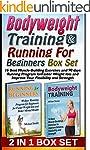 Bodyweight Training & Running For Beg...