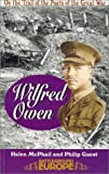 img - for Wilfred Owen: On the Trail of the Poets of the Great War (Battleground Europe. on the Trail of the Poets of the Great War) book / textbook / text book
