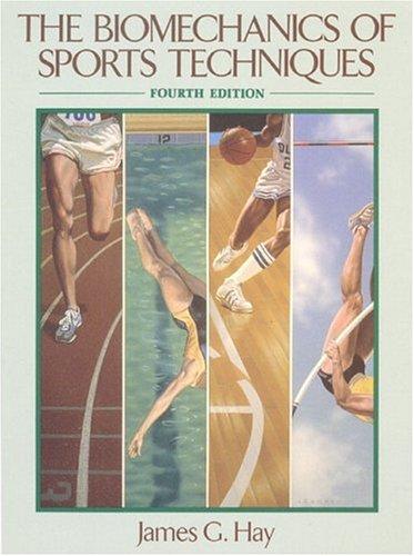 The Biomechanics of Sports Techniques (4th Edition)