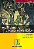 Yo, Malinche: La conquista de México