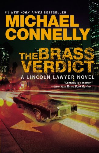 The Brass Verdict (A Lincoln Lawyer Novel)