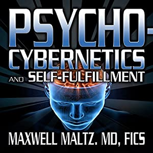 Psycho-Cybernetics and Self-Fulfillment Rede