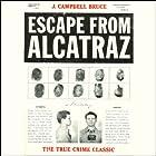 Escape from Alcatraz Hörbuch von J. Campbell Bruce Gesprochen von: Patrick Cullen
