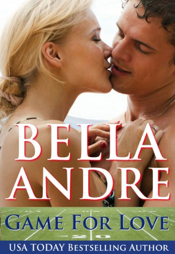 Game For Love (A Bad Boys of Football Contemporary Romance) by Bella Andre