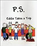 P.S. Eddie Takes a Trip