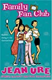 Family Fan Club (Diary Series) (0007172370) by Ure, Jean