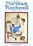 Best Of Norman Rockwell: A Celebration Of 100 Years (0762408790) by Rockwell, Tom