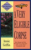 A Very Eligible Corpse (Hannah and Kiki Mysteries)