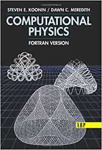 document Steven E Koonin Computational Physics ForTRAN Version