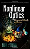 img - for Nonlinear Optics: Phenomena, Materials and Devices 1st edition by Stegeman, George I., Stegeman, Robert A. (2012) Hardcover book / textbook / text book