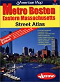 Metro Boston, Eastern Massachusetts, Street Atlas (Metro Boston Eastern Masschusetts Street Atlas)(7th Edition)