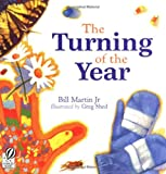 The Turning of the Year (0152045554) by Martin Jr, Bill