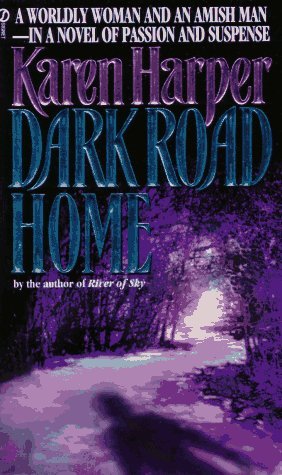 Dark Road Home, Karen Harper