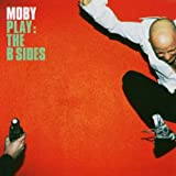 echange, troc Moby - Play: The B Sides