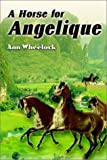 img - for A Horse for Angelique book / textbook / text book