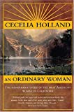 An Ordinary Woman: A Dramatized Biography of Nancy Kelsey (0312874170) by Holland, Cecelia