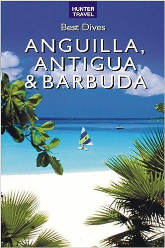 Best Dives of Anguilla, Antigua & Barbuda