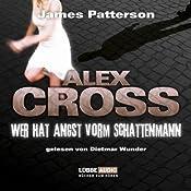 Wer hat Angst vorm Schattenmann (Alex Cross 5) | James Patterson