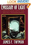 Emissary of Light: My Adventures With...