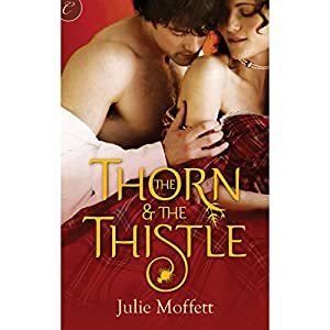 The Thorn & the Thistle | [Julie Moffett]