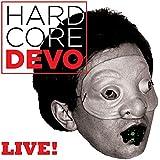 Hardcore Devo Live