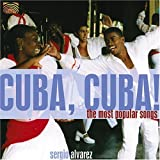Cuba Cuba: The Most Popular Songs by Sergio Alvarez