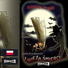 Czarny Maciek i wieza smierci (Czarny Maciek 2) Audiobook by Dariusz Rekosz Narrated by Piotr Borowski