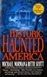 img - for Historic Haunted America book / textbook / text book