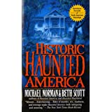 Historic Haunted America ~ Michael Norman