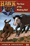 The Case of the Hooking Bull (Hank the Cowdog, No. 18) (0141303948) by Erickson, John R.