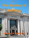 The Mystery Of Banking (1105528782) by Rothbard, Murray N.