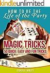 Magic Tricks - 50 Simple, Fun and Qui...